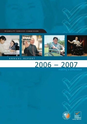 2006-2007 Annual Report - Disability Services Commission