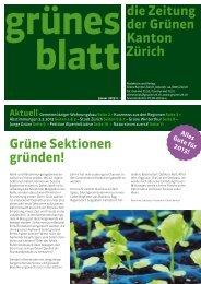 Grüne Sektionen gründen! die Zeitung der Grünen Kanton Zürich