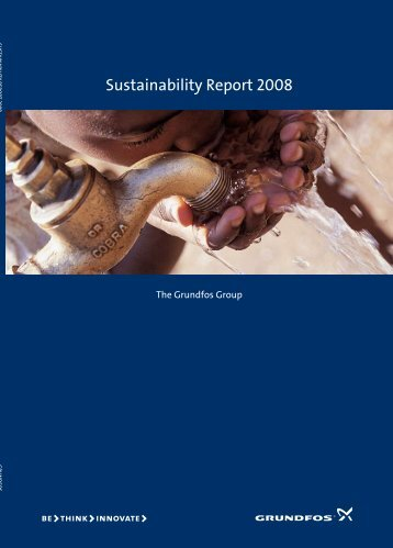 Sustainability Report 2008 - Grundfos