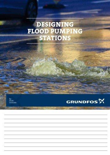 Designing flooD pumping stations - Grundfos