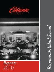 Reporte de Actividades 2010 - Grupo Caliente
