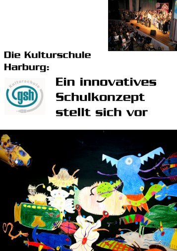 Ein innovatives Schulkonzept stellt sich vor - Gesamtschule Harburg