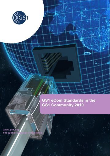 eCom Standards in the GS1 Community 2010
