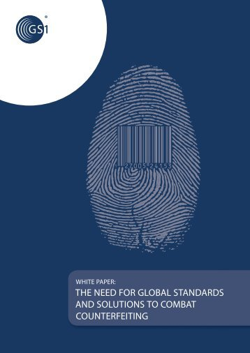 the need for global standards and solutions to combat ... - GS1