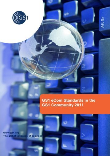 eCom Standards in the GS1 Community 2011