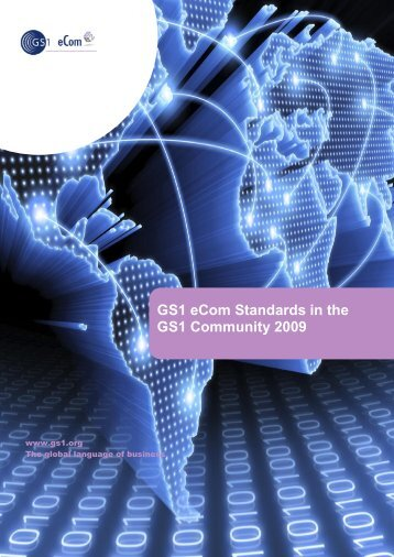 eCom Standards in the GS1 Community 2009