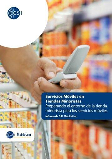 Servicios Móviles en Tiendas Minoristas Preparando el entorno - GS1
