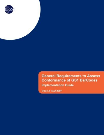 General Requirements to Assess Conformance of GS1 BarCodes ...