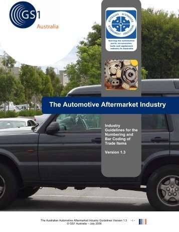 The Automotive Aftermarket Industry - GS1 Australia
