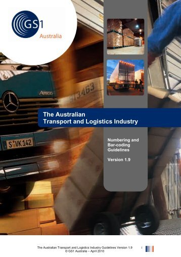 The Australian Transport and Logistics Industry - GS1 Australia