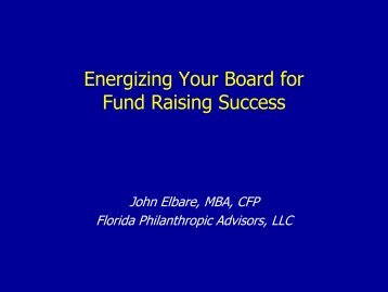 Energizing Your Board for Fund Raising Success - GSA