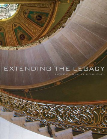 Extending the Legacy: GSA Historic Building Stewardship 2011