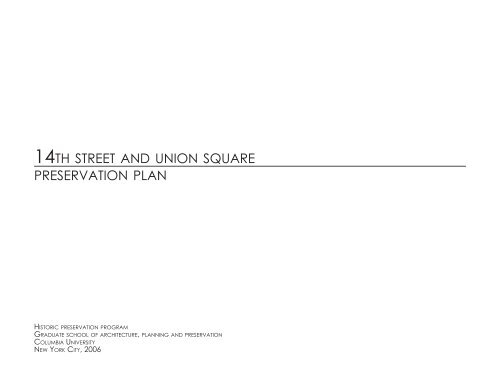14th street and union square preservation plan - Columbia ...