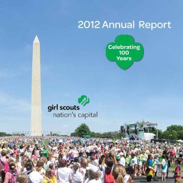2012 Annual Report - Girl Scout Council of the Nation's Capital