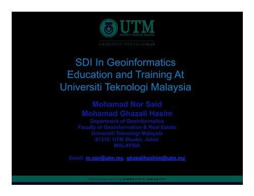 Universiti Teknologi Malaysia (UTM) - Global Spatial Data ...