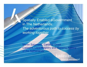 Spatially Enabled eGovernment in The Netherlands - Global Spatial ...