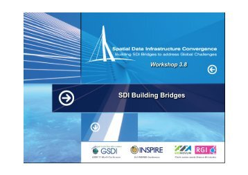 SDI Building Bridges - Global Spatial Data Infrastructure Association