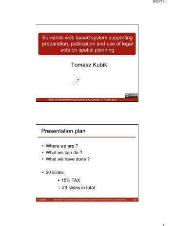 Tomasz Kubik Presentation plan
