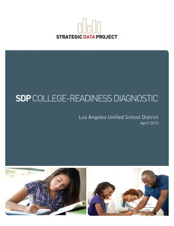 sdp college-readiness diagnostic - Harvard Graduate School of ...
