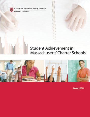 Student Achievement in Massachusetts' Charter Schools - Harvard ...