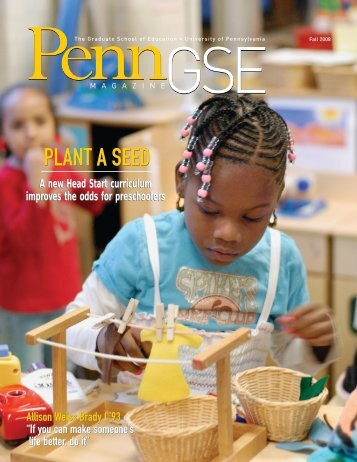 to download the entire magazine - Penn GSE - University of ...