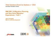 IBM DB2 10 Migration Planning and Very Early ... - GSE Belux