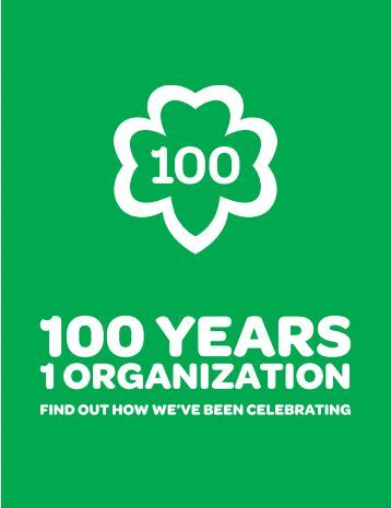 100 Years, 1 Organization - Girl Scouts of Eastern Pennsylvania
