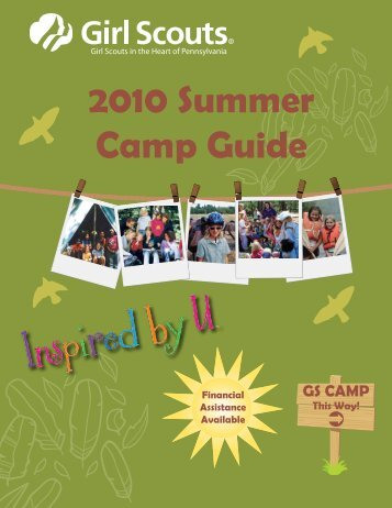 2010 Summer Camp Guide - Girl Scouts in the Heart of Pennsylvania