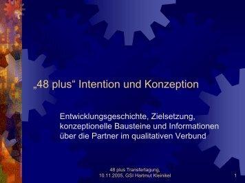 ?48 plus? Intention und Konzeption - Gsi-consult.de