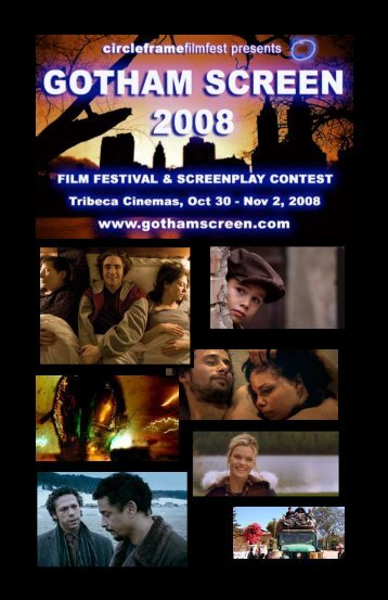download the 2008 program - Gotham Screen International Film ...
