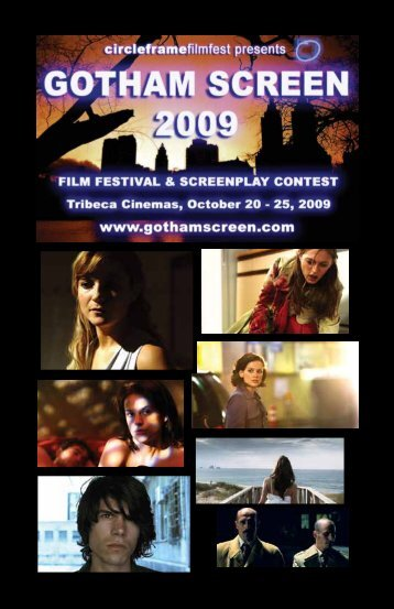 download the 2009 program - Gotham Screen International Film ...