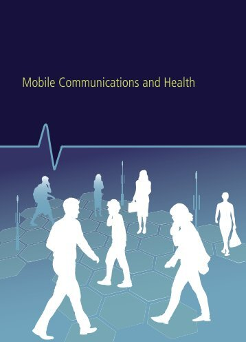 Mobile Communications and Health (PDF) - GSMA