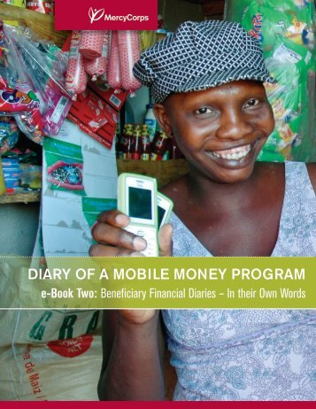 DIARY OF A MOBILE MONEY PROGRAM - GSMA
