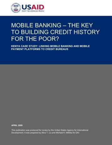 Mobile Banking - The Key to Building Credit History for the ... - GSMA