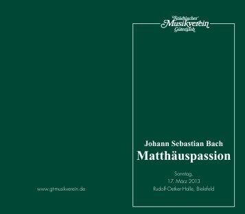 Matthäuspassion - Städtischer Musikverein Gütersloh eV