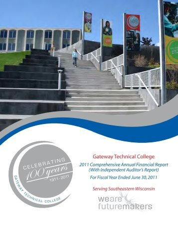 CAFR 2011 - Gateway Technical College