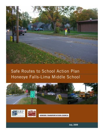Safe Routes to School Action Plan Honeoye Falls-Lima Middle School