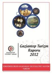 Gaziantep Turizm Raporu 2012 - Gaziantep Ticaret Odası