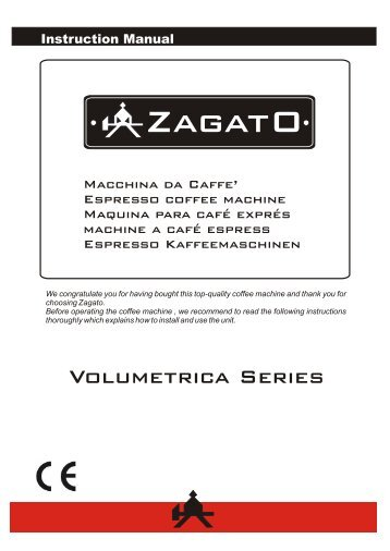 Zagato coffee machine user manual - Espresso Italia