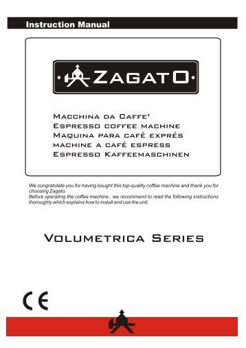 Zagato coffee machine user manual - Espresso Italia
