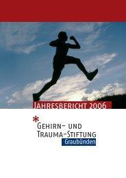 Jahresbericht 2006 - Gehirn und Trauma Stiftung