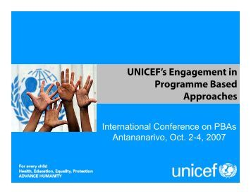 UNICEF's Engagement in Programme Based Programme Based ...