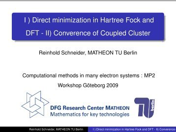 I ) Direct minimization in Hartree Fock and DFT - II) Converence of ...