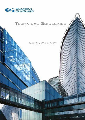 Technical Guidelines - SunGuard Advanced Architectural Glass
