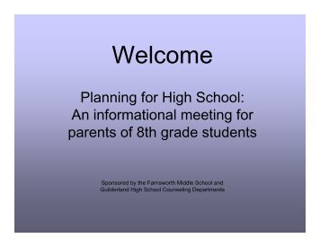 8th grade Parent Night: Planning for HS presentation - Jan. 2013