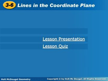 3-6 Lines in the Coordinate Plane 3-6 Lines in the Coordinate Plane