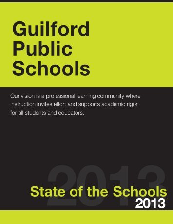 State of the Schools 2013 - Guilford Public Schools