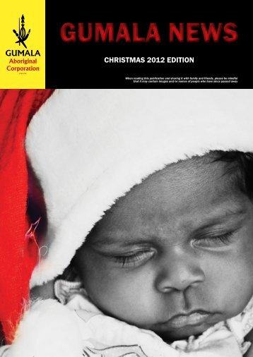 Gumala News - Christmas Edition 2012