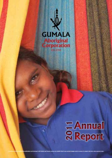 Annual Report 2011 - Gumala
