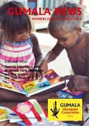 Gumala News - March 2012 - Members Edition